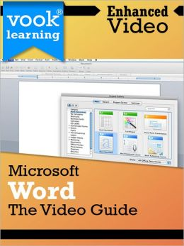 Microsoft Word: The Video Guide (Enhanced Version)