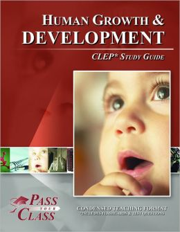 Human Growth and Development - CLEP – The College Board