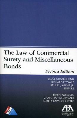 The Law of Commercial Surety and Miscellaneous Bonds
