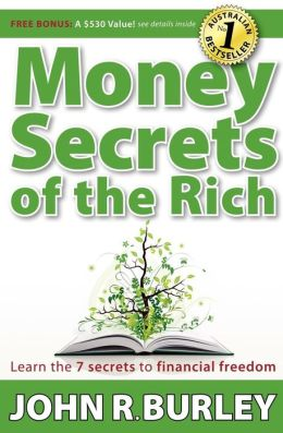 Money Secrets of the Rich: Learn the 7 Secrets to Financial Freedom