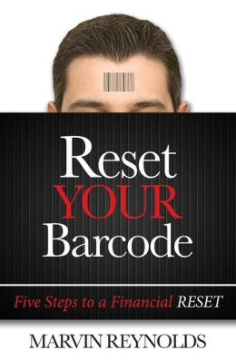Reset YOUR Barcode: Five Steps to a Financial Reset