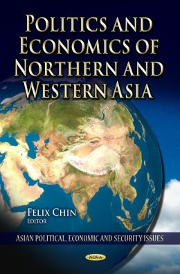 Politics and Economics of Northern and Western Asia