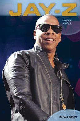 Jay-Z: Hip-Hop Mogul eBook