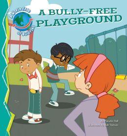 Bully-Free Playground eBook