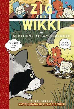 Zig and Wikki in Something Ate My Homework: Toon Books Level 3
