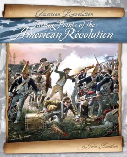 Turning Points of the American Revolution eBook