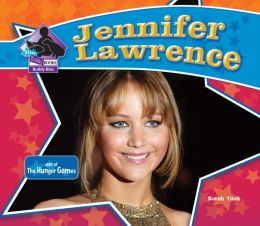 Jennifer Lawrence: Star of The Hunger Games eBook (PagePerfect NOOK Book)