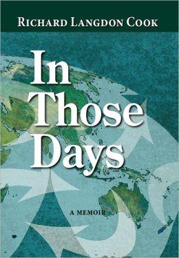 In Those Days, a Memoir