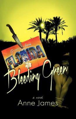 Bleeding Green