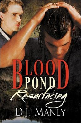 Blood Pond Resurfacing (Blood Pond #2)