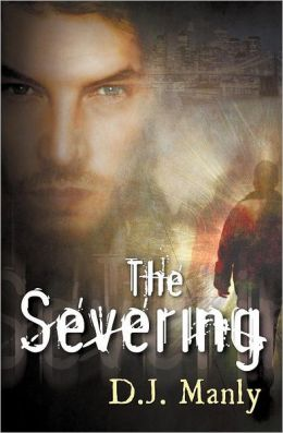 The Severing (The Severing #1)