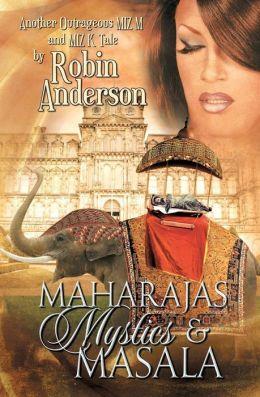 Maharajas, Mystics, and Masala (La Di Da Di Bloody Da! Series #3)