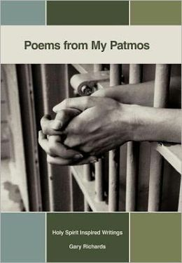 Poems from My Patmos: Holy Spirit Inspired Writings