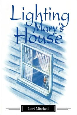 Lighting Mary's House