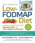Book Cover Image. Title: The Complete Low-FODMAP Diet:  A Revolutionary Plan for Managing IBS and Other Digestive Disorders, Author: Sue Shepherd