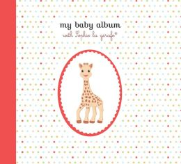 My Baby Album with Sophie la giraffe