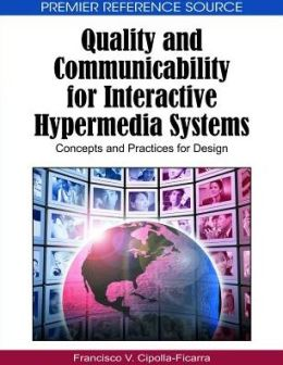 Quality And Communicability For Interactive Hypermedia Systems