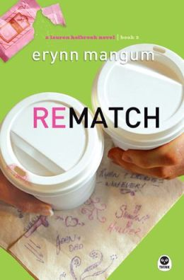 Rematch (Lauren Holbrook Series #2)