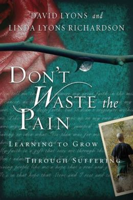 Don't Waste the Pain: Learning to Grow Through Suffering