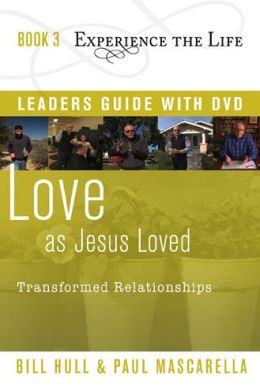 Love as Jesus Loved with Leader's Guide and DVD: Transformed Relationships