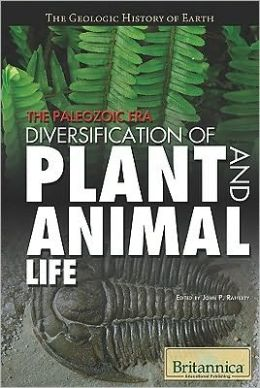 The Paleozoic Era: Diversification of Plant and Animal Life
