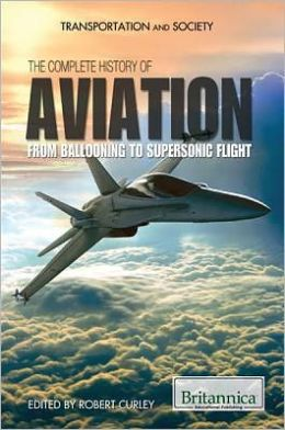 The Complete History of Aviation