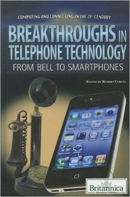 Breakthroughs in Telephone Technology