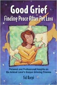 Good Grief: Finding Peace After Pet Loss