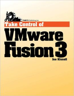 Take Control of VMware Fusion 3
