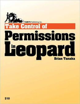 Take Control of Permissions in Leopard
