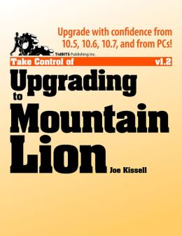 Take Control of Upgrading to Mountain Lion
