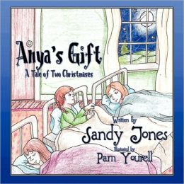 Anya's Gift: A Tale of Two Christmases
