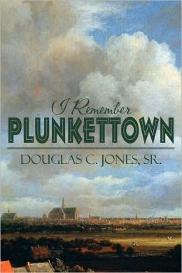 I Remember Plunkettown