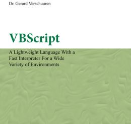 VBScript: A Lightweight Language with a Fast Interpreter for a Wide Variety of Environments