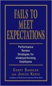 Fails to Meet Expectations: Performance Review Strategies for Underperforming Employees