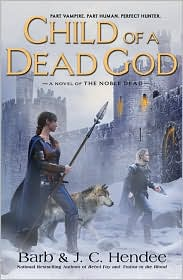 Child of a Dead God (Noble Dead Series #6)