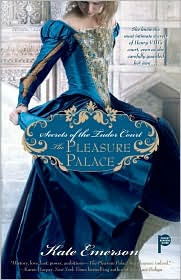 Secrets of the Tudor Court: The Pleasure Palace