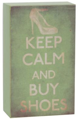 Keep Calm & Buy Shoes Green Wood Box/Plaque (5x3.5)
