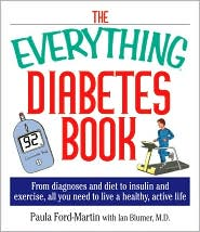 Everything Diabetes: From Diagnosis and Diet, to Insulin and Exercise, All You Need to Live a Healthy, Active Life