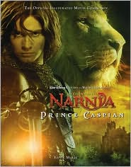 Chronicles of Narnia: Prince Caspian: The Official Illustrated Movie Companion