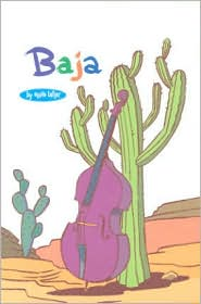Baja: A Bughouse Book: Volume 2