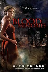 Blood Memories (Vampire Memories Series #1)