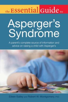 The Essential Guide to Asperger's Syndrome