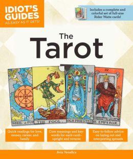 Idiot's Guides: The Tarot