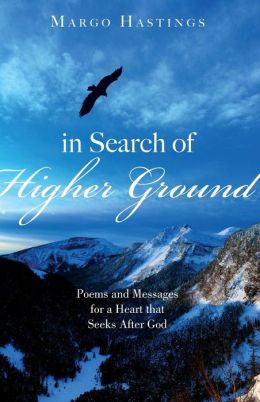 In Search of Higher Ground