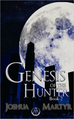 Genesis Of The Hunter Book Two