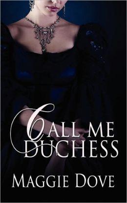 Call Me Duchess