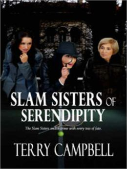 The Slam Sisters of Serendipity