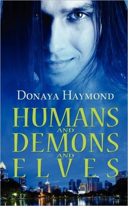 Humans And Demons And Elves