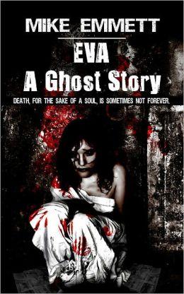 Eva -- A Ghost Story